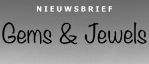 NIEUWBRIEF GEMS & JEWELS EVENT